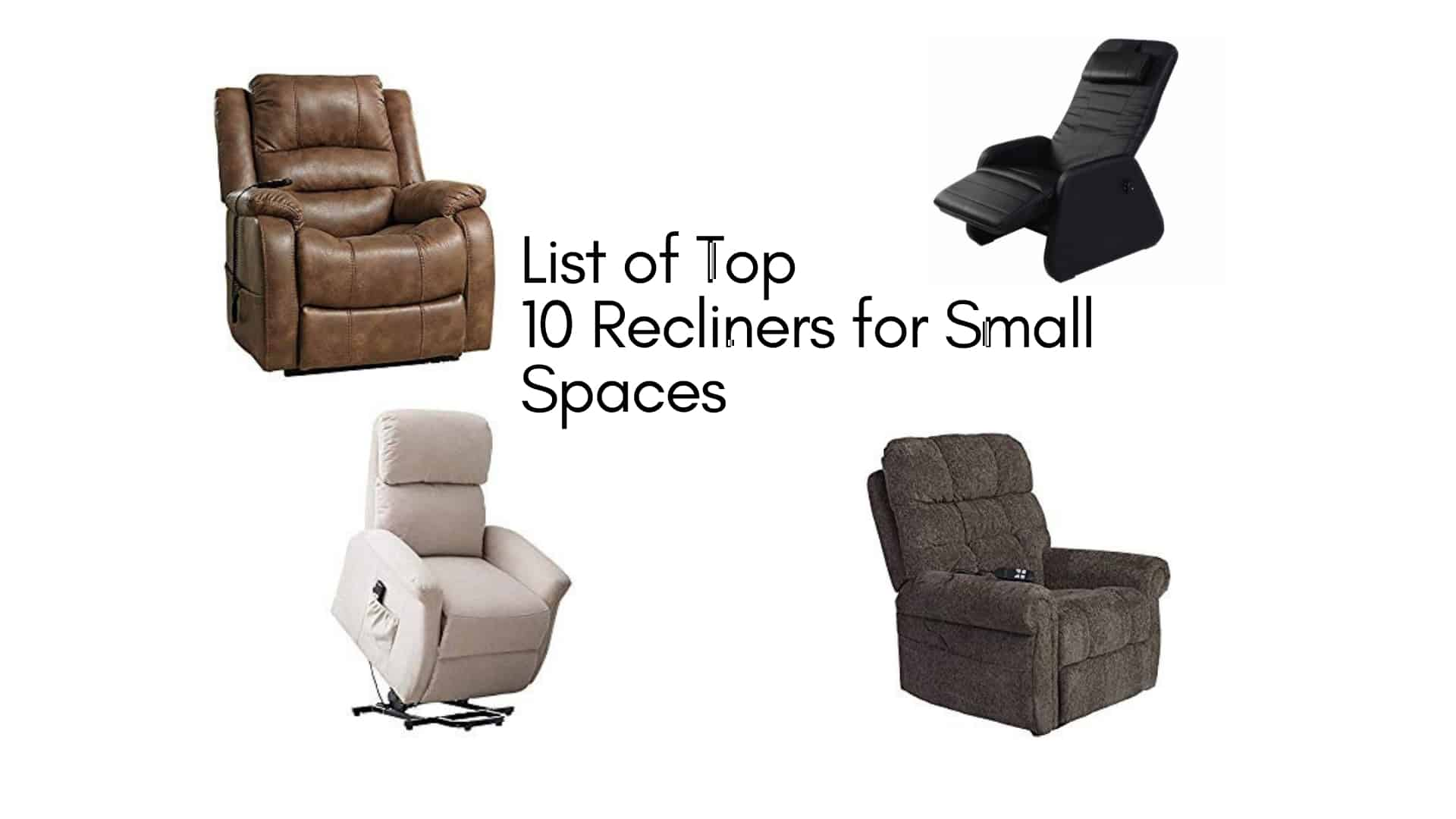 List Of Top 10 Reclining Chairs For Small Spaces 2019