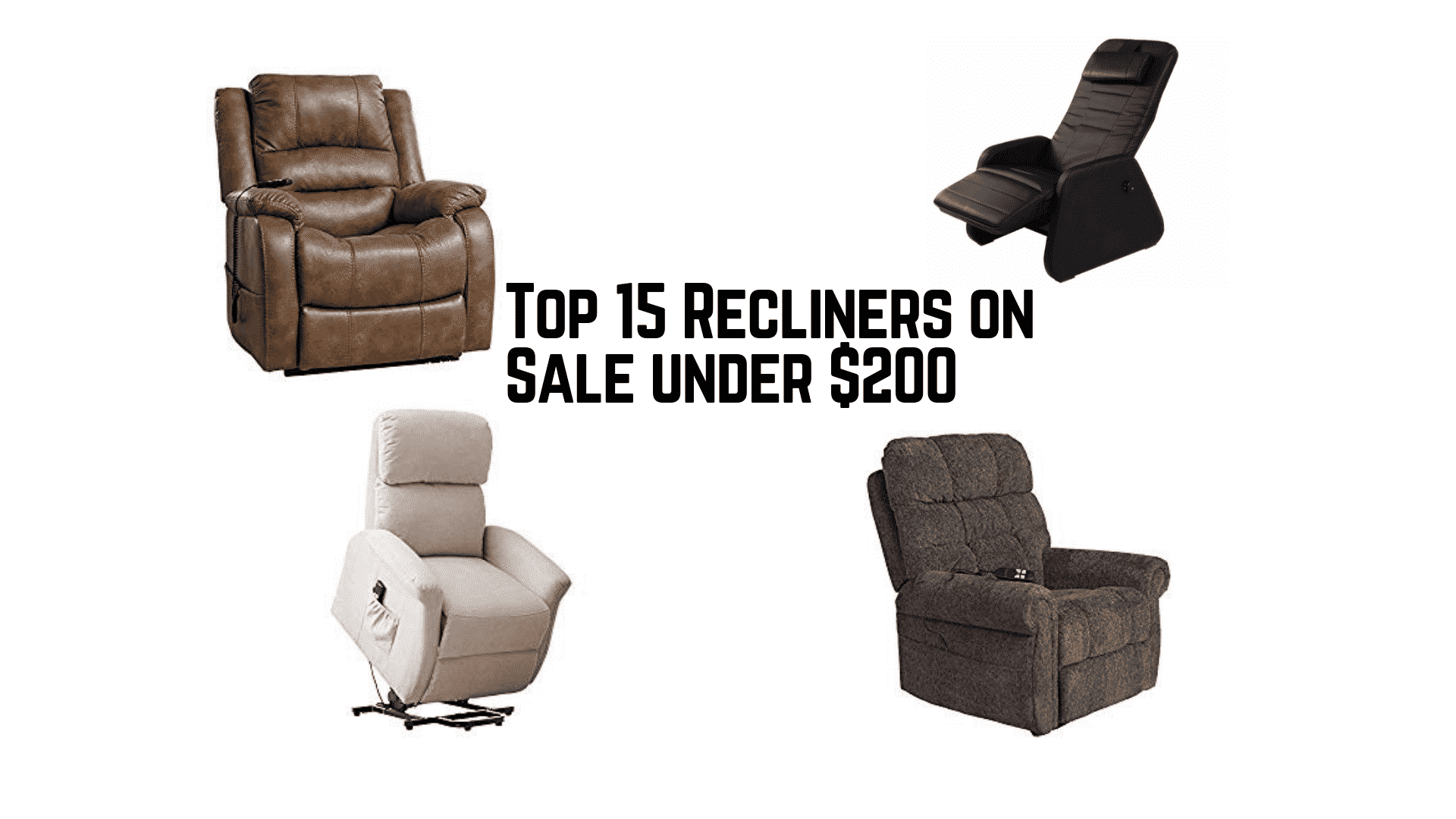 Top 15 Recliners Under 200 In 2020 Recliners Guide