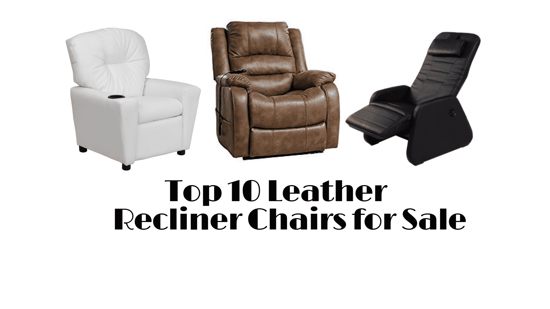 Best Recliners 2020.Top 10 Leather Recliner Chairs To Buy In 2020 Recliners Guide