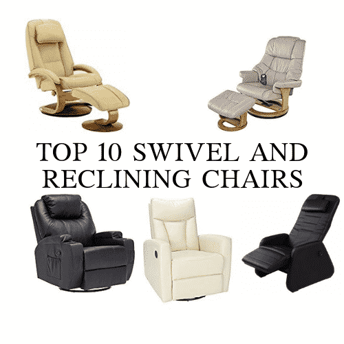 Excellent Top 10 Swivel And Reclining Chairs 2019 Reviews Guide Gmtry Best Dining Table And Chair Ideas Images Gmtryco